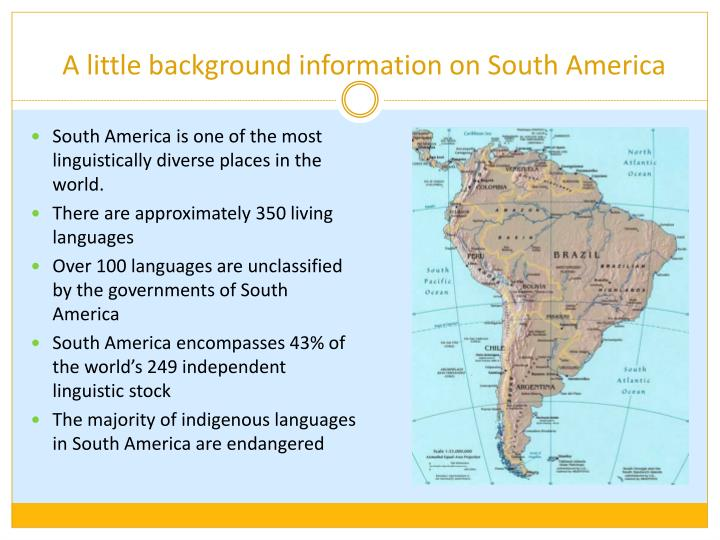 A little background information on South America
