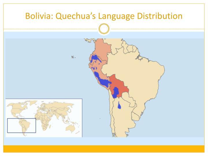 Bolivia: Quechua's Language Distribution