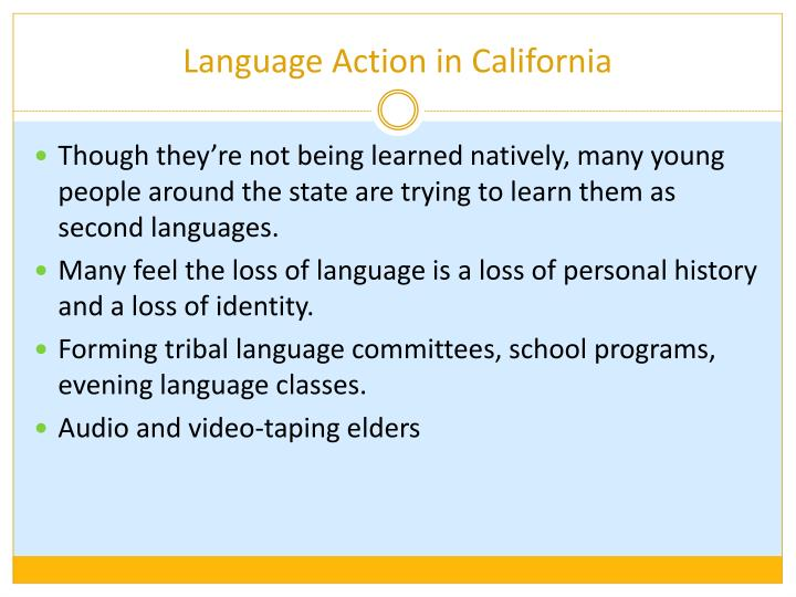 Language Action in California