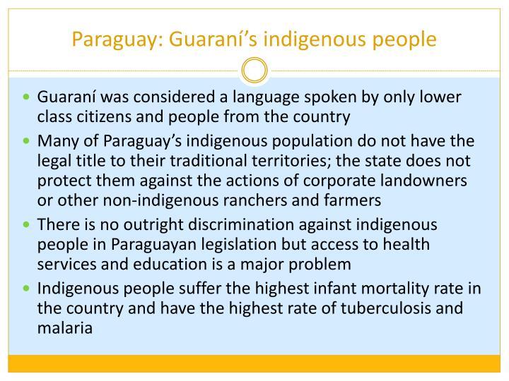 Paraguay: Guaraní's indigenous people