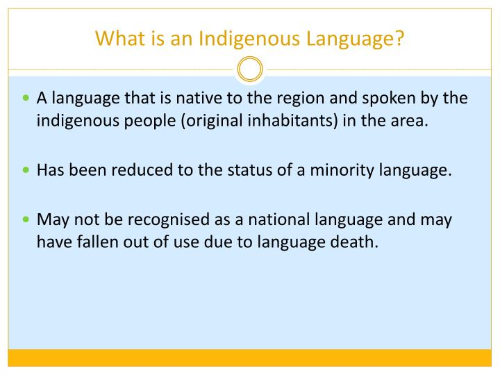What is an indigenous language