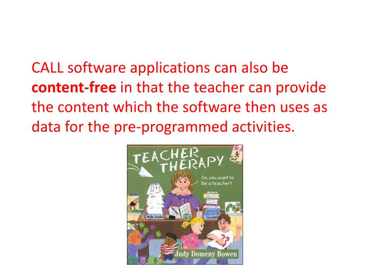 CALL software applications can also be