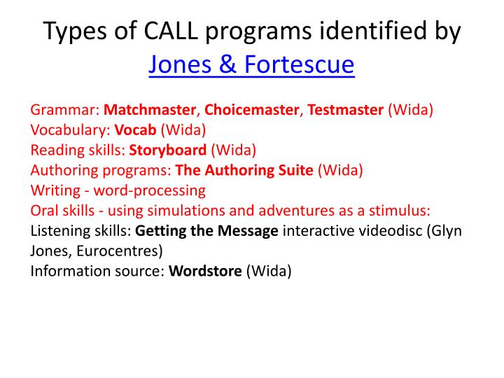 Types of CALL programs identified by
