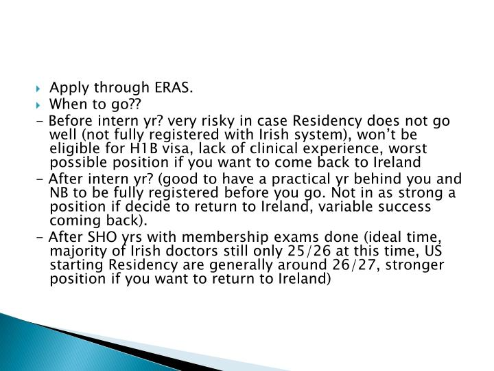 Apply through ERAS.