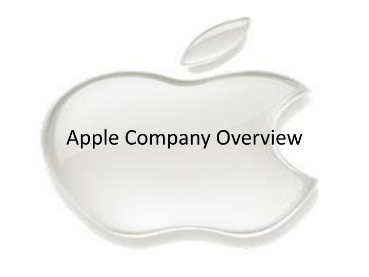 Apple company overview