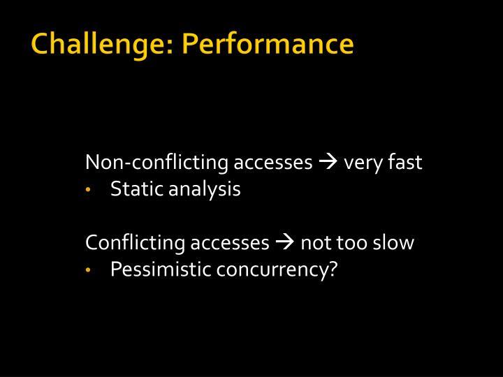 Challenge: Performance