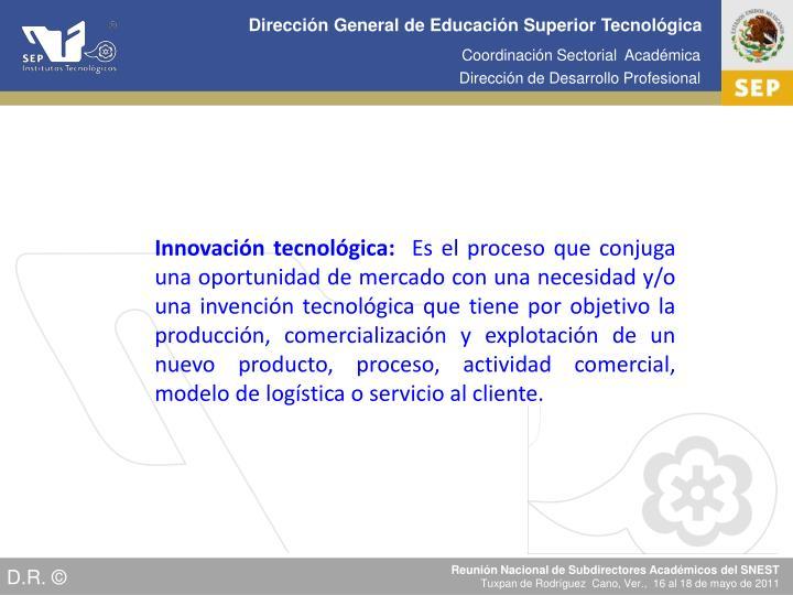 Innovación tecnológica: