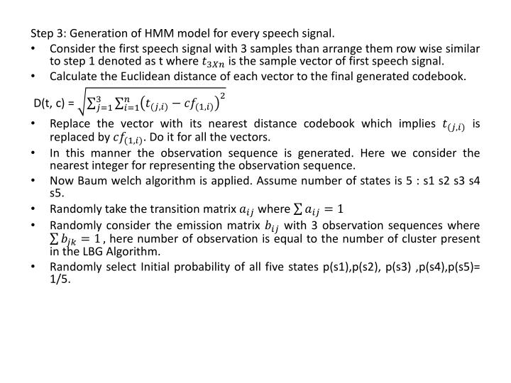 Step 3: Generation of HMM model for every speech signal.