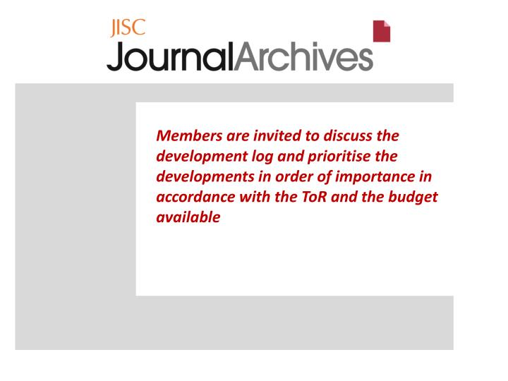 Members are invited to discuss the