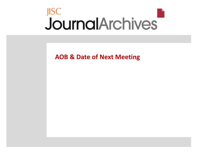 AOB & Date of Next Meeting