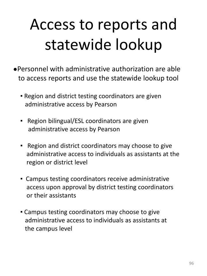 Access to reports and statewide lookup