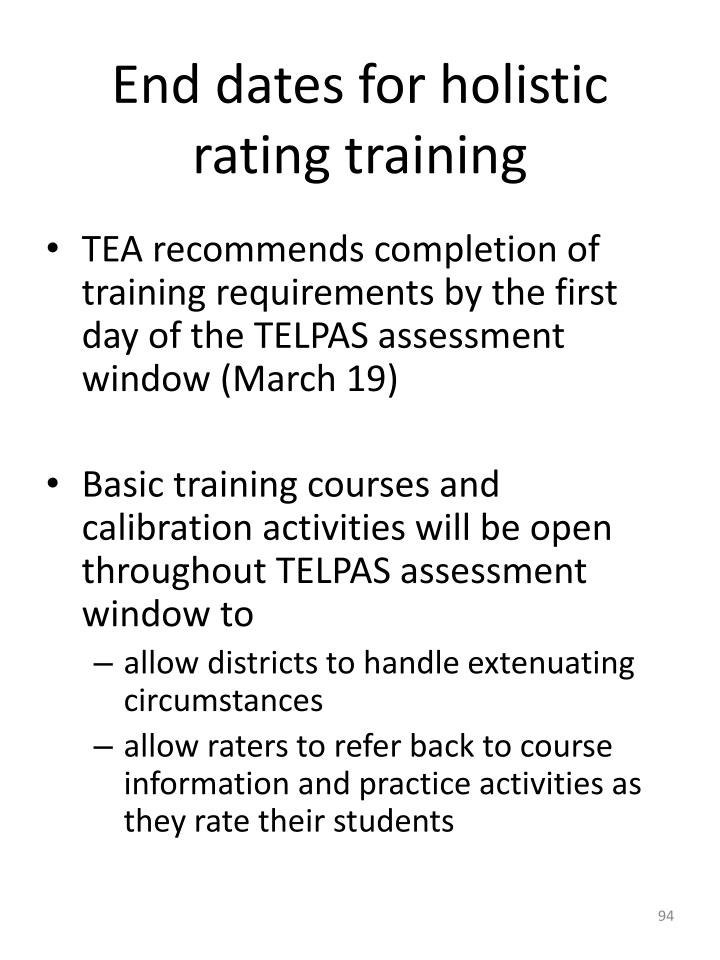 End dates for holistic rating training