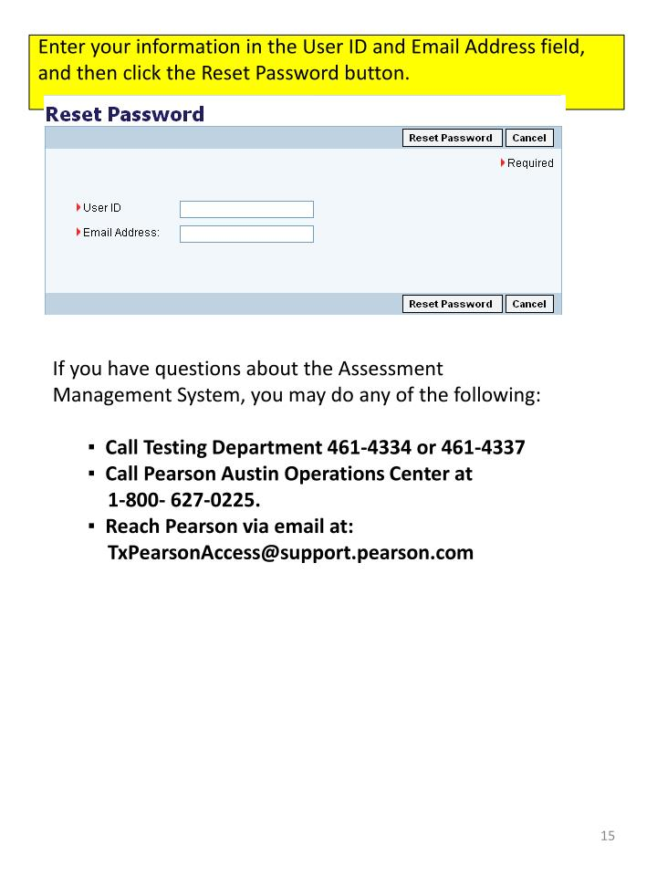 Enter your information in the User ID and Email Address field, and then click the Reset Password button.