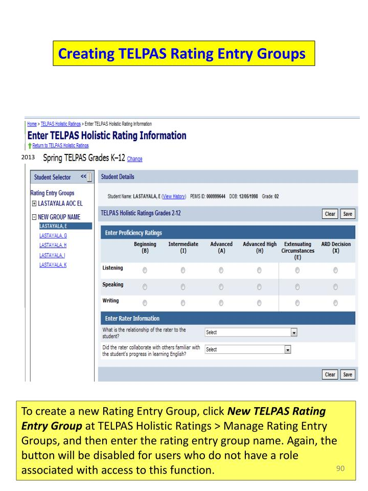 Creating TELPAS Rating Entry Groups