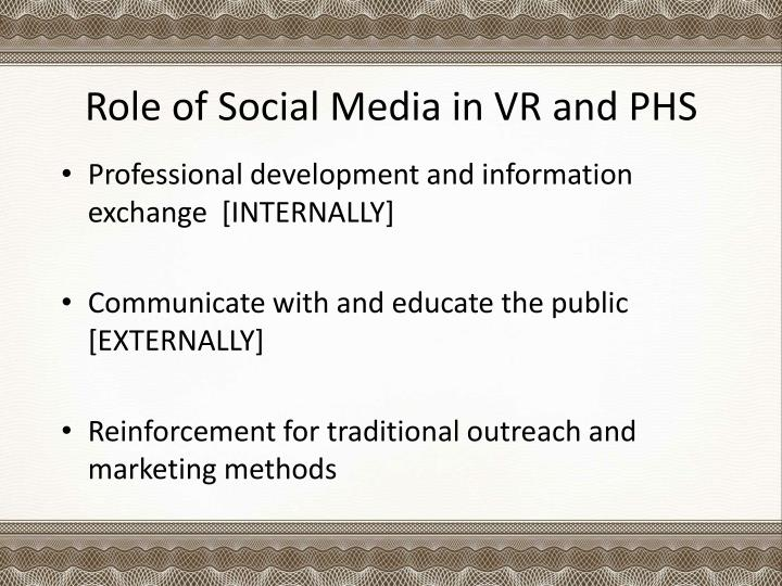 Role of Social Media in VR and PHS