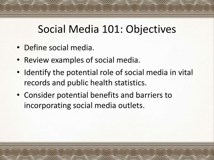 Social Media 101: Objectives