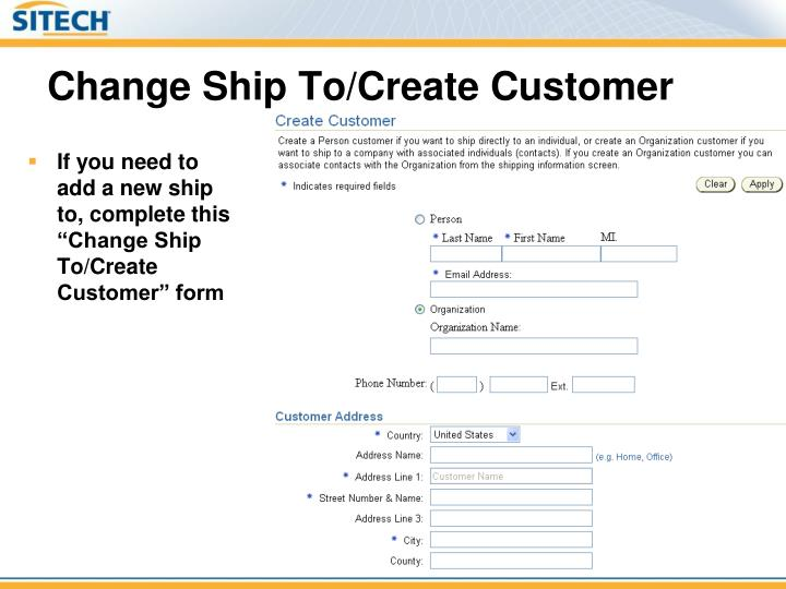 Change Ship To/Create Customer