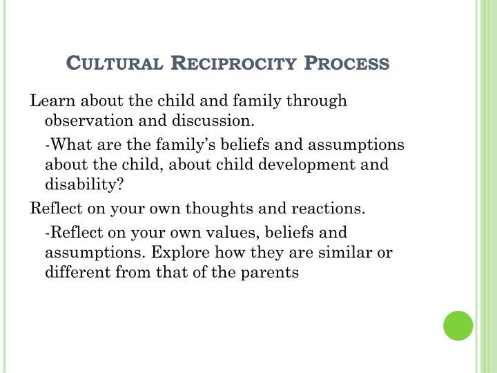 Cultural Reciprocity Process