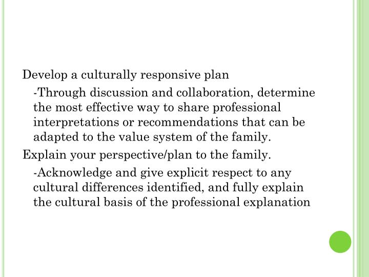 Develop a culturally responsive plan