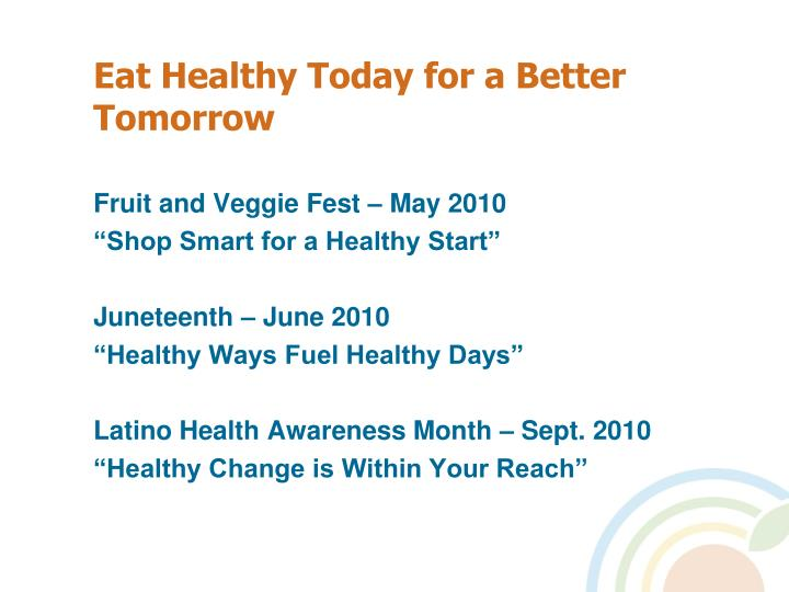Eat Healthy Today for a Better Tomorrow