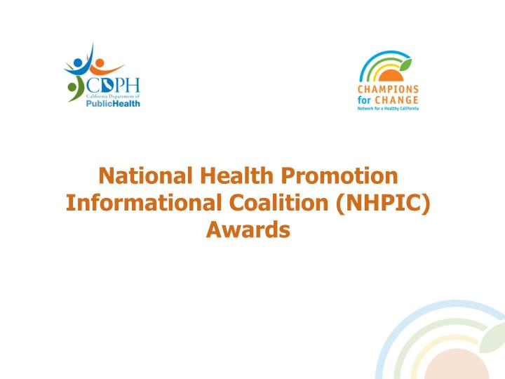 National Health Promotion Informational Coalition (NHPIC) Awards