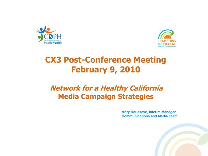 CX3 Post-Conference Meeting
