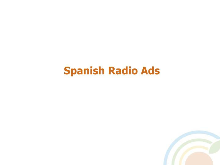 Spanish Radio Ads