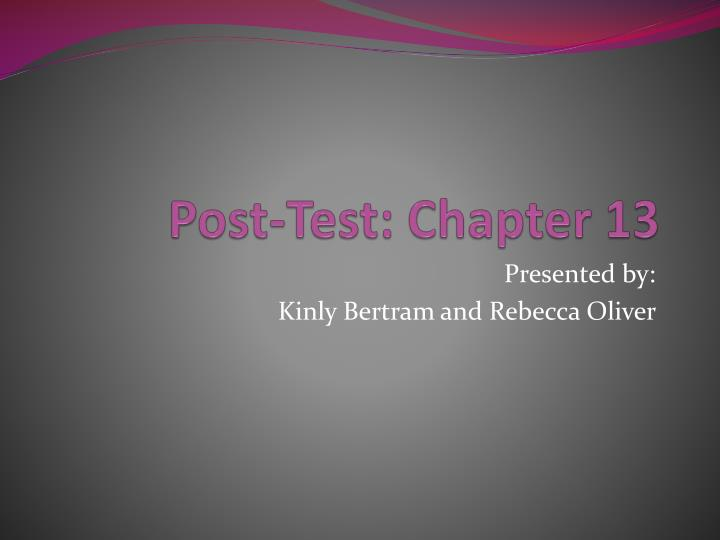 Post test chapter 13