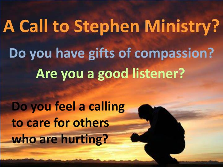 A Call to Stephen Ministry?