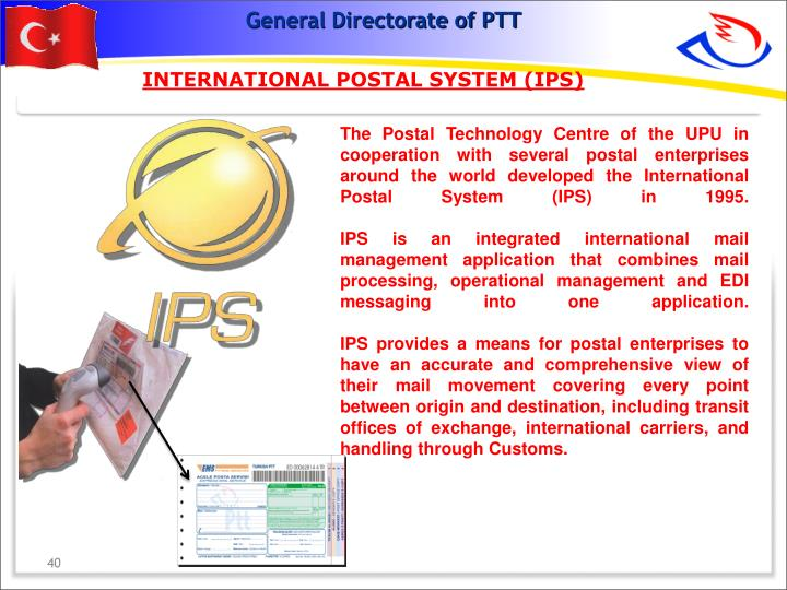 INTERNATIONAL POSTAL SYSTEM (IPS)