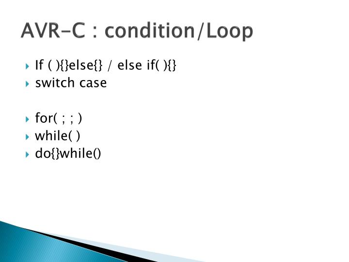 AVR-C : condition/Loop