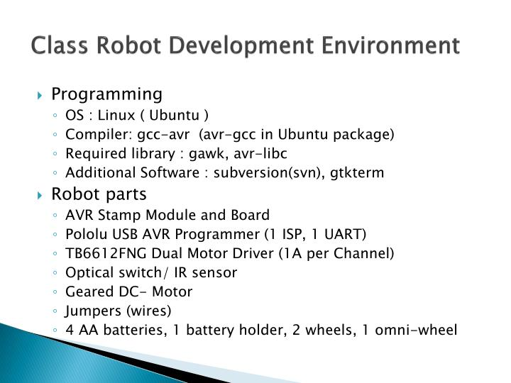 Class robot development environment