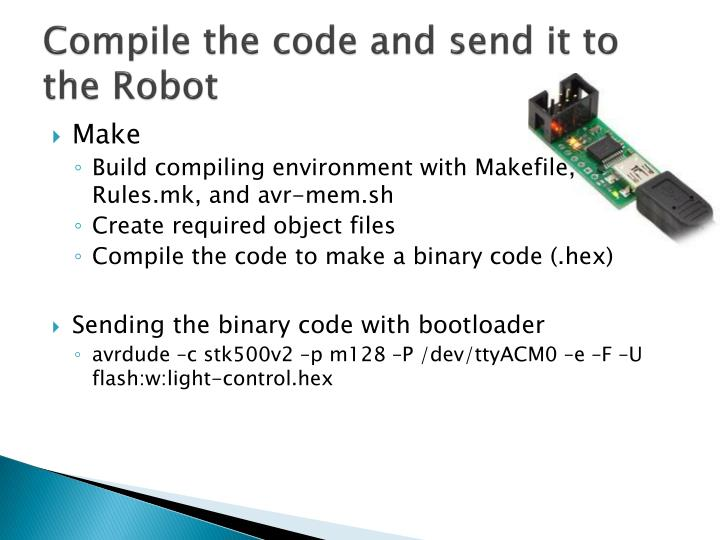 Compile the code and send it to the Robot
