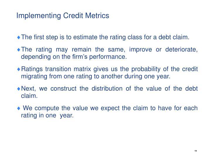 Implementing Credit Metrics