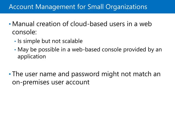 Account Management for Small Organizations
