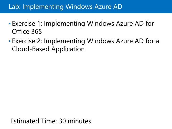 Lab: Implementing Windows Azure AD