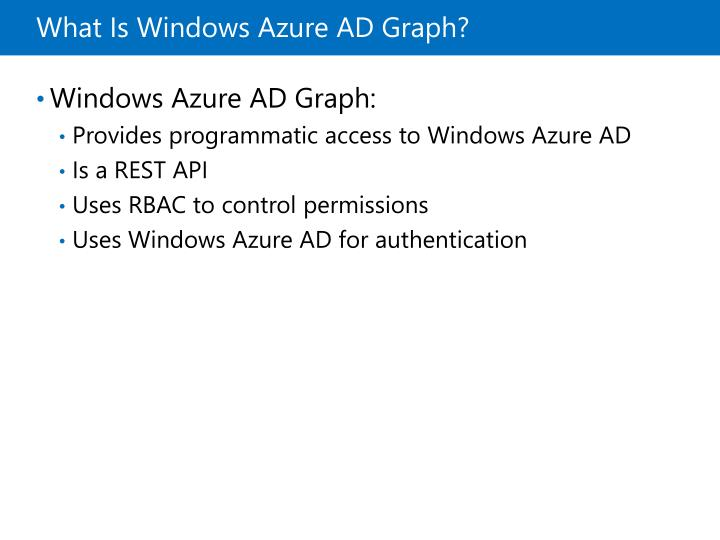 What Is Windows Azure AD Graph?