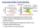 improving locality cache blocking