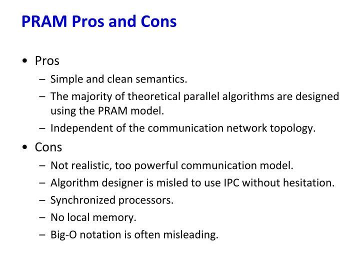 PRAM Pros and Cons