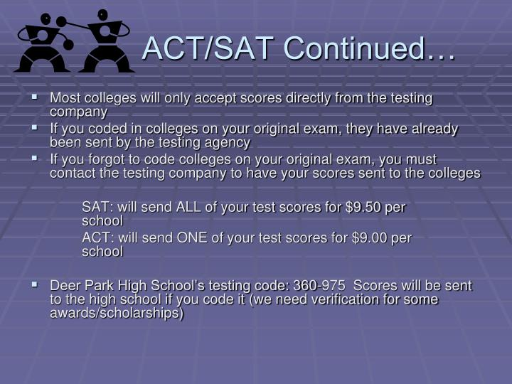 ACT/SAT Continued…