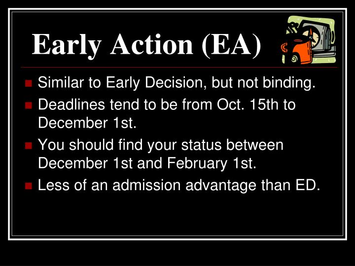 Early Action (EA)