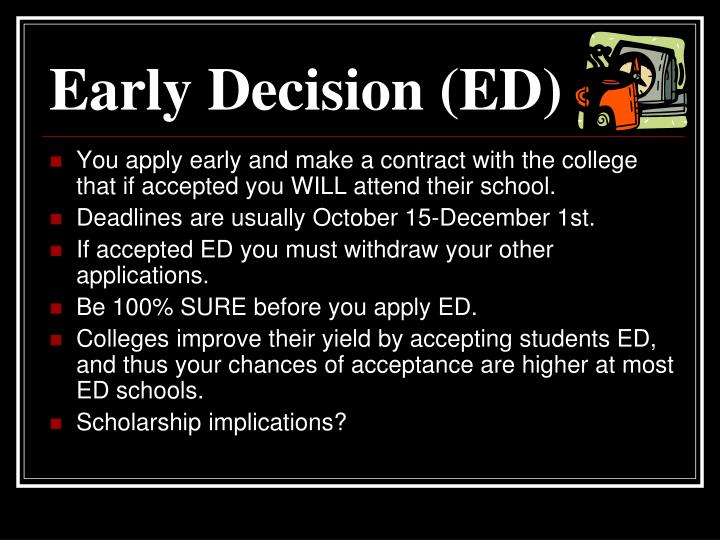 Early Decision (ED)