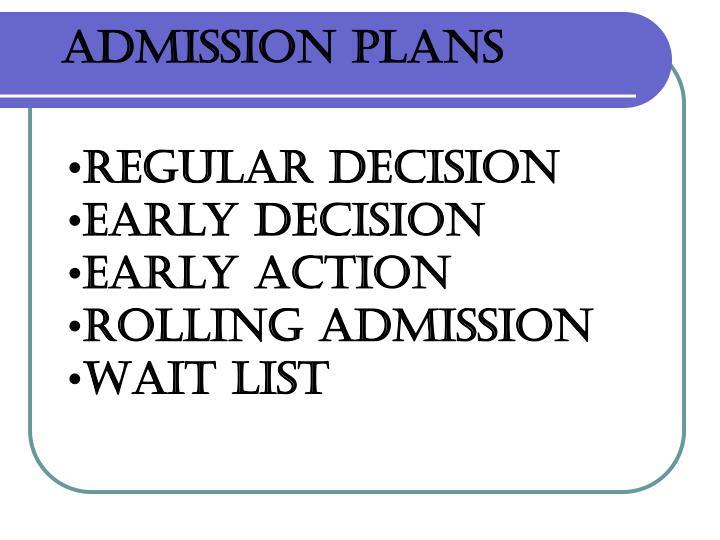 Admission Plans