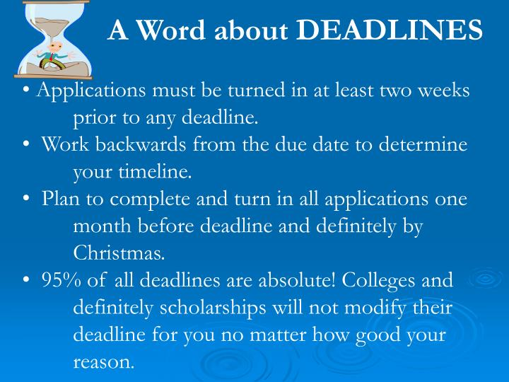 A Word about DEADLINES