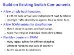 build on existing switch components