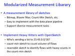 modularized measurement libarary