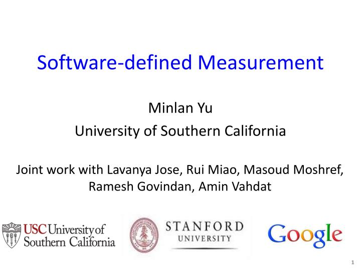 Software defined measurement