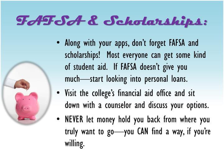 FAFSA & Scholarships: