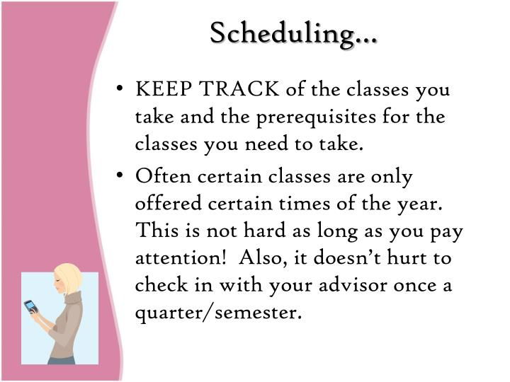 Scheduling…
