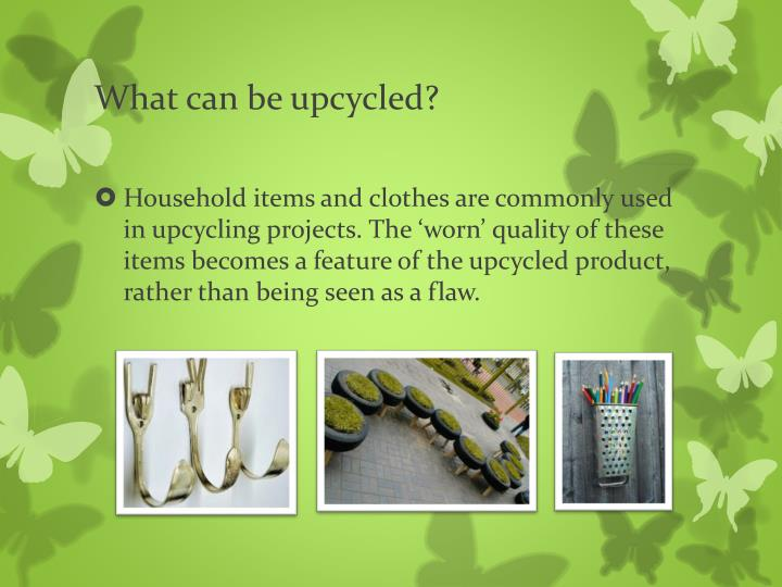 Ppt Upcycling Powerpoint Presentation Id 1580644